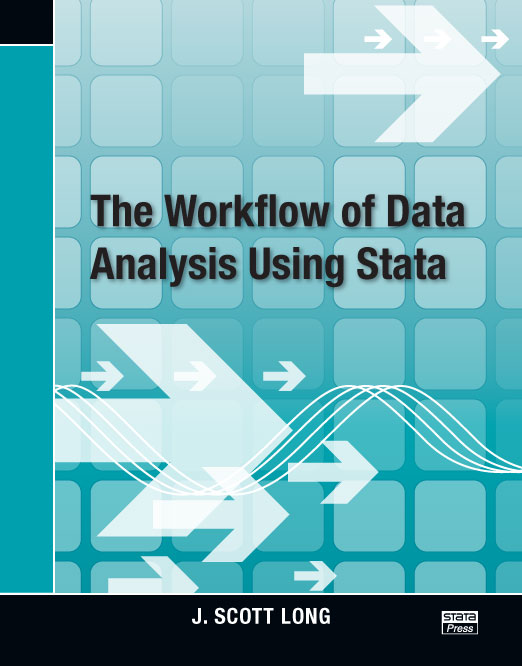 Stata Bookstore The Workflow Of Data Analysis Using Stata